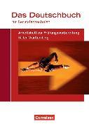 Cover-Bild zu Das Deutschbuch für Berufsfachschulen. Arbeitsheft zur Prüfungsvorbereitung. BW von Drüeke, Martin