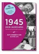 Cover-Bild zu 1945 - Dein Jahrgang