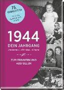 Cover-Bild zu 1944 - Dein Jahrgang