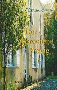 Cover-Bild zu Lawens, Christine: Der gebrochene Zweig (eBook)
