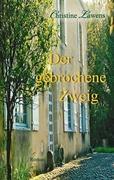Cover-Bild zu Lawens, Christine: Der gebrochene Zweig