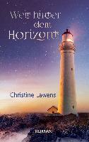 Cover-Bild zu Lawens, Christine: Weit hinter dem Horizont