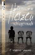 Cover-Bild zu Lawens, Christine: Gebrochene Herzen schlagen noch (eBook)