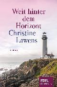 Cover-Bild zu Lawens, Christine: Weit hinter dem Horizont (eBook)