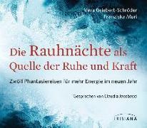 Cover-Bild zu Die Rauhnächte als Quelle der Ruhe und Kraft CD von Griebert-Schröder, Vera
