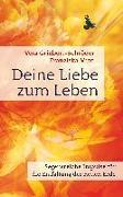Cover-Bild zu Deine Liebe zum Leben von Griebert-Schröder, Vera