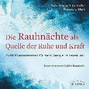 Cover-Bild zu Die Rauhnächte als Quelle der Ruhe und Kraft (Audio Download) von Muri, Franziska