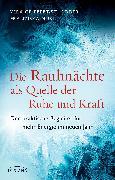 Cover-Bild zu Die Rauhnächte als Quelle der Ruhe und Kraft (eBook) von Muri, Franziska