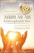 Cover-Bild zu Anam Ar Ais von Baierl, Désirée