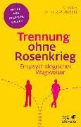 Cover-Bild zu Trennung ohne Rosenkrieg von Hötker-Ponath, Gisela