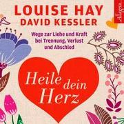 Cover-Bild zu Heile dein Herz von Hay, Louise