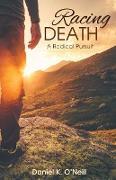 Cover-Bild zu O'Neill, Daniel K.: Racing Death