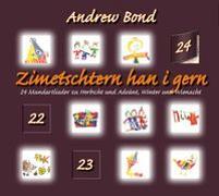 Cover-Bild zu Zimetschtern han i gern, CD von Bond, Andrew