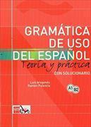 Cover-Bild zu Gramática de uso de español A1-B2 . Teoría y práctica con solucionario