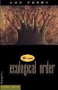Cover-Bild zu Ferry, Luc: The New Ecological Order