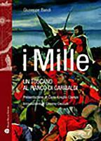 Cover-Bild zu I Mille: Un Toscano Al Fianco Di Garibaldi von Bandi, Giuseppe