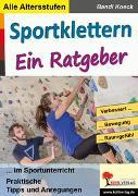 Cover-Bild zu Sportklettern - Ein Ratgeber (eBook) von Koeck, Bandi