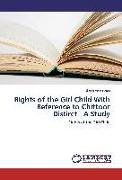 Cover-Bild zu Rights of the Girl Child With Reference to Chittoor Distirct - A Study von Venkataiah, Bandi