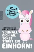 Cover-Bild zu Schnall dich an, sonst stirbt ein Einhorn! von Hayers, Johannes