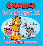 Cover-Bild zu Davis, Jim: Garfield Livin' the Sweet Life