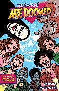 Cover-Bild zu Dorkin, Evan: Bill and Ted Are Doomed