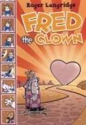 Cover-Bild zu Roger Langridge: Fred the Clown