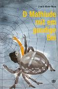 Cover-Bild zu D Mathiude mit em guudige Bei von Meier-Nobs, Ursula
