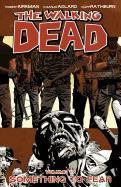Cover-Bild zu Robert Kirkman: The Walking Dead Volume 17: Something to Fear