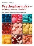 Cover-Bild zu Psychopharmaka - Wirkung, Nutzen, Gefahren von Hasler, Gregor