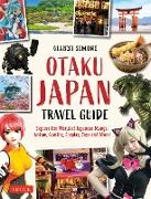 Cover-Bild zu Otaku Japan Travel Guide (eBook) von Simone, Gianni
