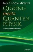 Cover-Bild zu Bock-Möbius, Imke: Qigong meets Quantenphysik