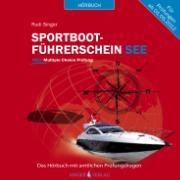 Cover-Bild zu Sportbootführerschein See - Hörbuch mit amtlichen Prüfungsfragen von Singer, Rudi