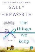 Cover-Bild zu The Things We Keep von Hepworth, Sally