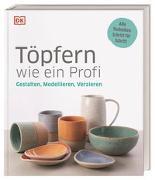 Cover-Bild zu Töpfern wie ein Profi von Wellner-Kempf, Anke (Übers.)