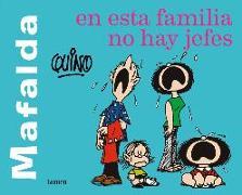 Cover-Bild zu Quino: Mafalda. En Esta Familia No Hay Jefes / Mafalda. in This Family There Are No Bosses
