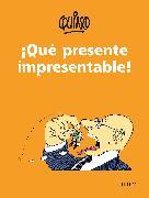 Cover-Bild zu Quino: ¡Qué presente impresentable! / What an Unpresentable Present!