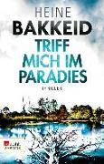 Cover-Bild zu Triff mich im Paradies (eBook) von Bakkeid, Heine