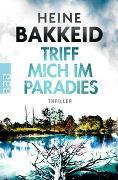 Cover-Bild zu Triff mich im Paradies von Bakkeid, Heine