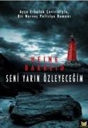 Cover-Bild zu Seni Yarin Özleyecegim von T. Bakkeid, Heine