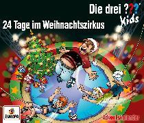 Cover-Bild zu Die drei ??? Kids - Adventskalender - 24 Tage im Weihnachtszirkus von Blank, Ulf