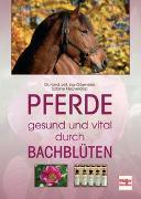 Cover-Bild zu Pferde - gesund und vital durch Bachblüten von Heüveldop, Sabine