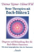 Cover-Bild zu Neue Therapien mit Bach-Blüten 2 von Krämer, Dietmar