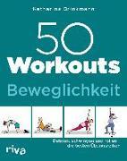 Cover-Bild zu 50 Workouts - Beweglichkeit
