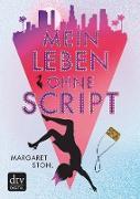 Cover-Bild zu Stohl, Margaret: Mein Leben ohne Script (eBook)