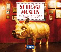 Cover-Bild zu DuMont Geschenkbuch Schräge Museen