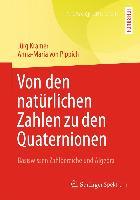 Cover-Bild zu Von den natürlichen Zahlen zu den Quaternionen