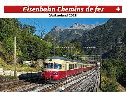 Cover-Bild zu Cal. Eisenbahn 2021 Ft. 31,5x23