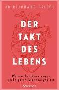Cover-Bild zu Der Takt des Lebens von Friedl, Reinhard