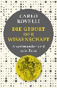 Cover-Bild zu Die Geburt der Wissenschaft von Rovelli, Carlo