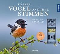 Cover-Bild zu Unsere Vögel und ihre Stimmen von Weiß, Felix